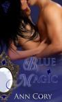 Blue Magic - Ann Cory