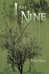 I Am Nine - Diane Major