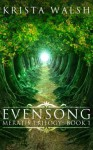 Evensong - Krista Walsh