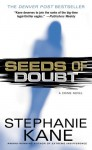 Seeds of Doubt - Stephanie Kane