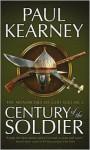 Century of the Soldier - Paul Kearney