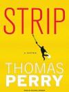 Strip: A Novel - Thomas Perry, Michael Kramer