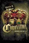 Coronation - Grace R. Duncan