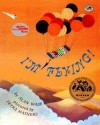 I'm Flying! (Dragonfly) - Alan Wade, Petra Mathers