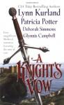 A Knight's Vow - Lynn Kurland, Patricia Potter, Deborah Simmons, Glynnis Campbell