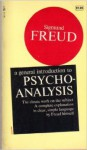 A General Introduction to Psychoanalysis - Sigmund Freud, Joan Riviere, Alfred Ernest Jones