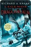 Legends of the Dragonrealm - Richard A. Knaak