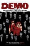 Demo, Vol. 1 - Brian Wood, Becky Cloonan