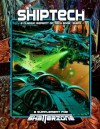 Shiptech (Classic Reprint of Tech Book: Ships): A Supplement for Shatterzone - Shane Lacy Hensley, Ed Stark