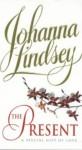 The Present (Malory, # 6) - Johanna Lindsey