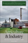 The New Encyclopedia of Southern Culture, Volume 11: Agriculture and Industry - Melissa Walker, James C. Cobb, Charles Reagan Wilson