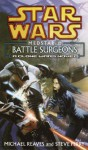 Battle Surgeons (Star Wars: Clone Wars, #4) - Michael Reaves, Steve Perry