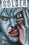 Colder Vol. 1 - Paul Tobin, Scott Allie, Daniel Chabon