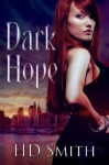 Dark Hope (The Devil's Assistant) - H.D. Smith