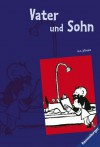 Father and Son - Paul Karasik, E.O. Plauen