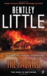 The Haunted - Bentley Little