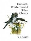 Cuckoos, Cowbirds and Other Cheats - N B Davies, David Quinn