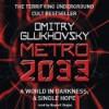 Metro 2033 - Dmitry Glukhovsky, Rupert Degas