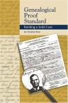 Genealogical Proof Standard: Building a Solid Case - Christine Rose