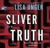 Sliver of Truth (Ridley Jones #2) - Lisa Unger