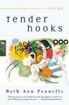 Tender Hooks: Poems - Beth Ann Fennelly