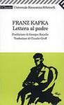 Lettera al padre - Franz Kafka, Georges Bataille, Claudio Groff