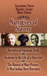 Three Narratives of Slavery - Sojourner Truth, Mary Prince, Harriet Jacobs