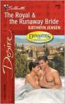 The Royal & the Runaway Bride - Kathryn Jensen