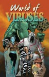 World of Viruses - Judy Diamond, Martin Powell, Ann Downer-Hazell, Charles Wood, Angie Fox