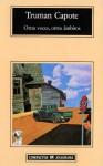 Otras voces, otros ámbitos - Truman Capote