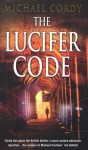 The Lucifer Code - Michael Cordy