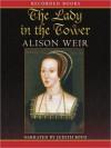 The Lady in the Tower: The Fall Of Anne Boleyn (MP3 Book) - Alison Weir, Judith Boyd