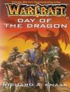 Day of the Dragon - Richard A. Knaak, Dick Hill