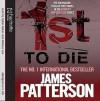1st to Die (Women's Murder Club #1) - Dylan Baker, James Patterson, Melissa Leo