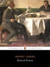 Roderick Hudson - Henry James, Geoffrey Moore, Patricia Crick