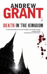 Death in the Kingdom - Andrew Grant