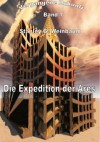Die Expedition der Ares (German Edition) - Stanley G. Weinbaum, Chris Schilling
