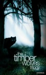 The Timber Wolves Trilogy Special Edition Journal - Victoria Faye Alday, Tammy Blackwell