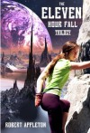 The Eleven Hour Fall: Complete Trilogy - Robert Appleton