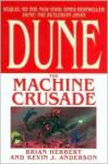 The Machine Crusade ) - Brian Herbert, Kevin J. Anderson