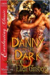 Danny in the Dark - Ellen Ginsberg