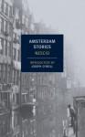 Amsterdam Stories (New York Review Books) - Nescio, Joseph O'Neill, Damion Searls