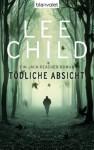 Tödliche Absicht: Ein Jack-Reacher-Roman (German Edition) - Wulf Bergner, Lee Child