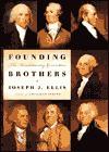 Founding Brothers - Joseph J. Ellis