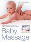 Developmental Baby Massage - Peter Walker