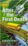 After the First Death - Robert Cormier, John Lancaster