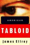 American Tabloid - James Ellroy