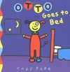 Otto Goes to Bed - Todd Parr