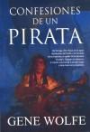 Confesiones de un pirata - Gene Wolfe, Almudena Romay Cousido