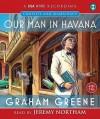 Our Man In Havana (Csa Word Classic) - Graham Greene